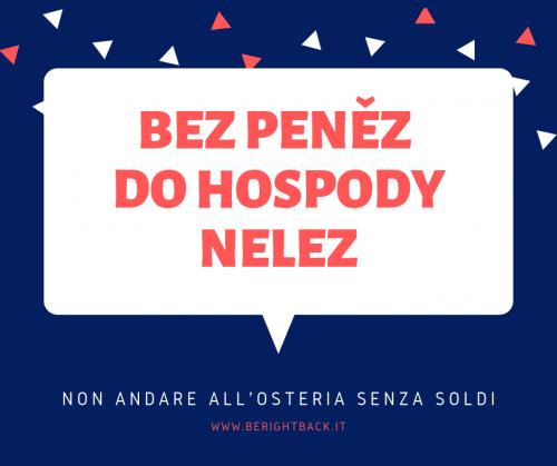 proverbio lingua ceca non andare all'osteria senza soldi